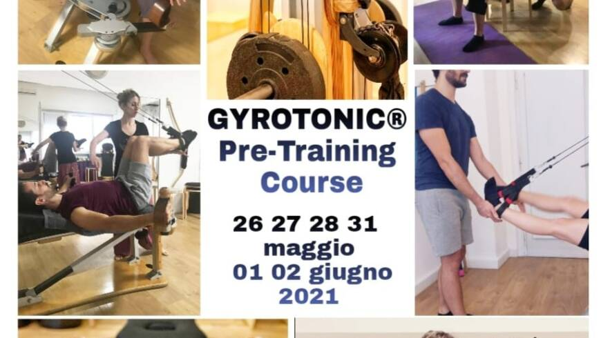 GYROTONIC ® PRE TRAINING COURS